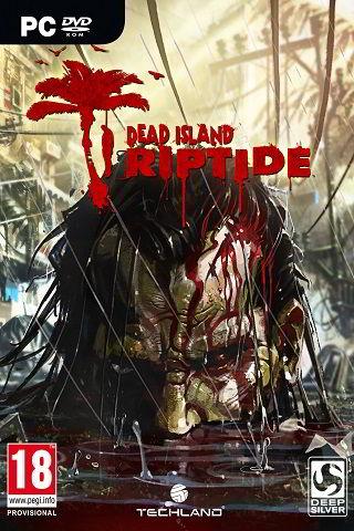 Dead Island: Riptide (2013)