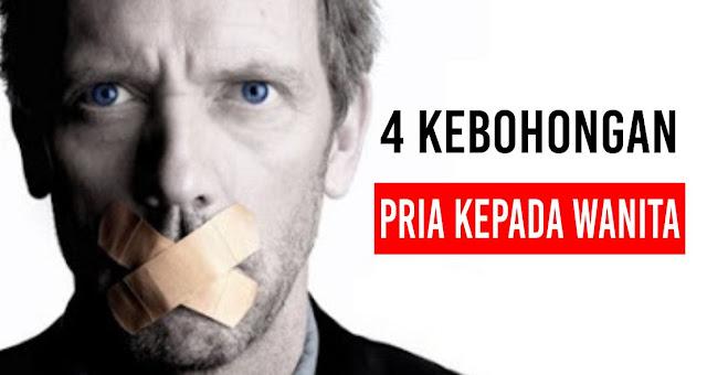 4 Kebohongan yang Sering Diucapkan pria kepada wanita