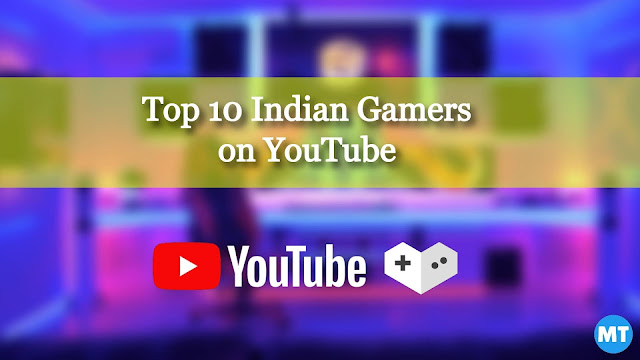 Top 10 Indian Gamers on YouTube