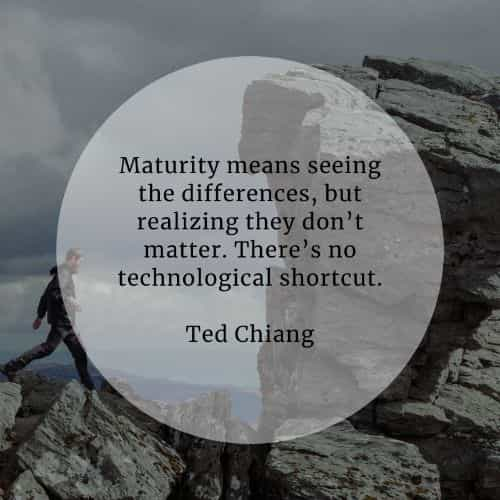 Maturity quotes that will inspire your life positively