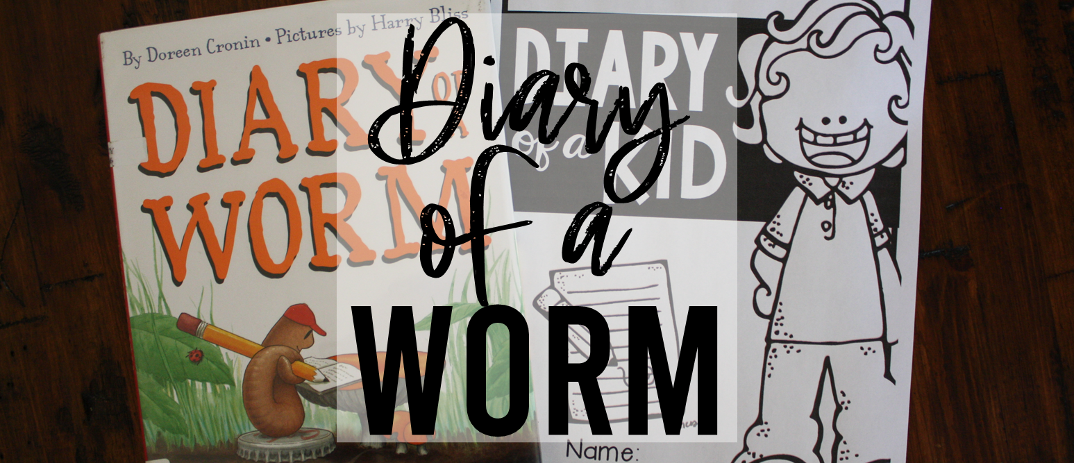 Diary of a Worm book study spring literacy unit with Common Core aligned companion activities and a Diary of a Kid writing activity for K-2
