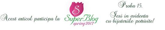 http://super-blog.eu/2017/04/03/proba-15-iesi-in-evidenta-cu-bijuteriile-potrivite/#comments