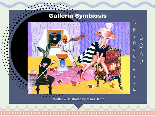 Spinderella Soap: Scene #20  Galleria Symbiosis illustration by Minaz Jantz