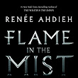 'Waiting On' Wednesday: Flame in the Mist by Renée Ahdieh
