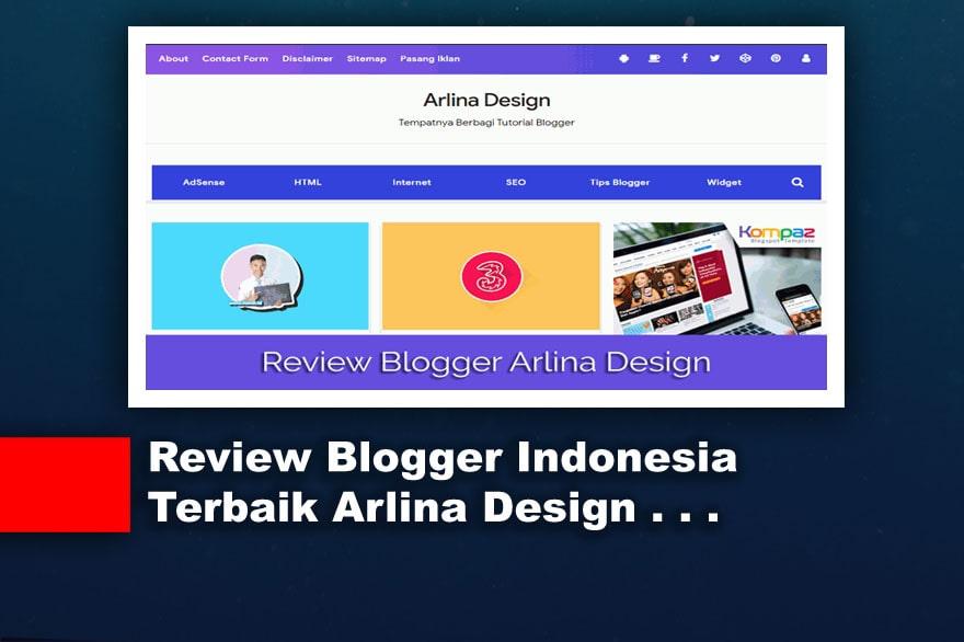 Review Blogger Indonesia Terbaik Arlina Design