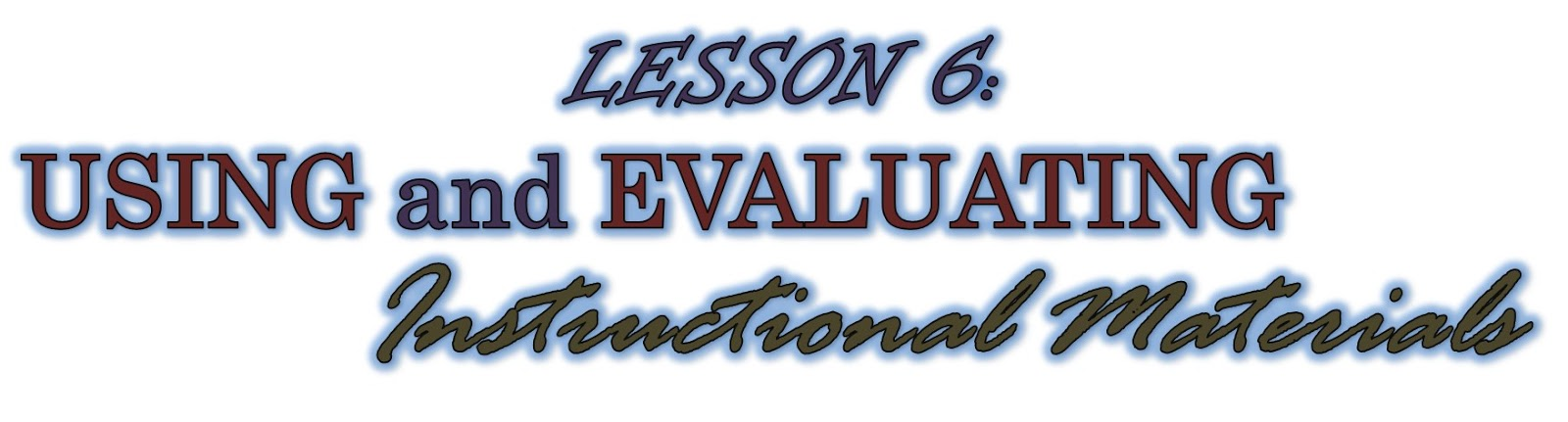 Theas Educational Technology Blog Lesson 6 Using And Evaluating