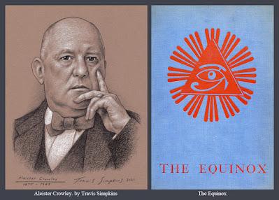 Aleister Crowley. Magick. Thelema. Ordo Templi Orientis. The Equinox. by Travis Simpkins