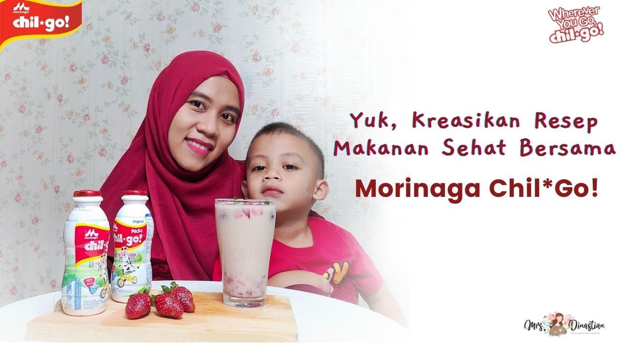 Kreasi Resep Morinaga Chil*Go!