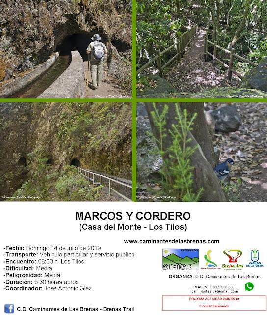 Caminantes de Las Breñas, Domingo 14 de Julio: Marcos y Cordero