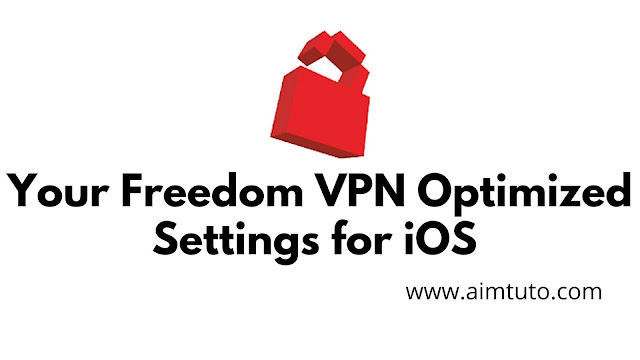 Your freedom vpn premium optimized settings for iphone and ipad