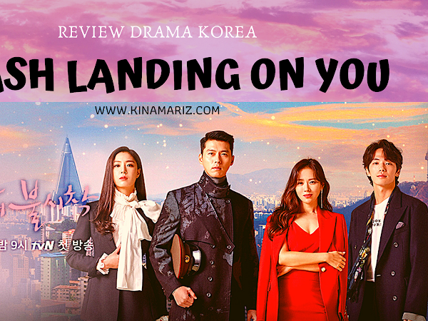 Review Drama Korea Crash Landing on You