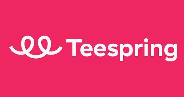 شرح موقع teespring والطريقة الرئيسية للنجاح في الربح منه