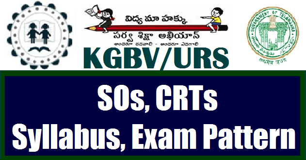 CRTs, KGBV, Sarva Shikshs Abhiyan, Special Officers, TS Jobs, TS Residentials, TS State, TSSA, Urban Residential Schools, Exam pattern, Syllabus, Scheme of Examination