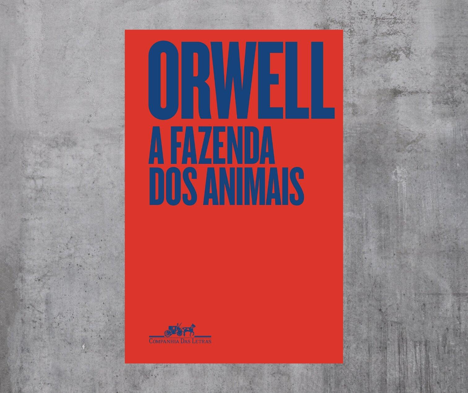 Resenha: A fazenda dos animais, de George Orwell