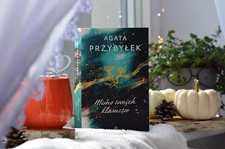 """""""Mimo twoich kłamstw"""" - Agata Przybyłek"""
