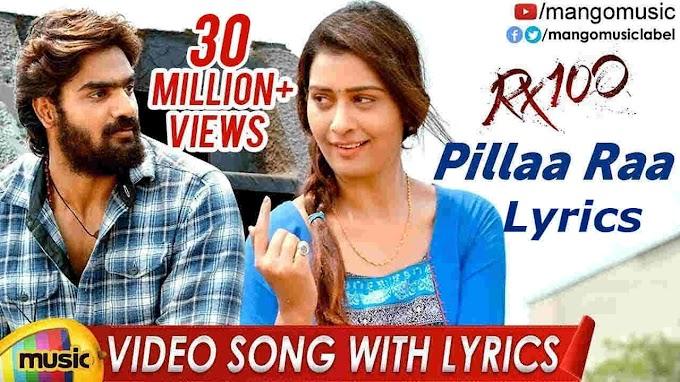 Pilla Raa Lyrics - RX 100 Songs Lyrics in Telugu | Karthikeya, Payal Rajput | Anurag Kulakarni | Lyricsgenesis