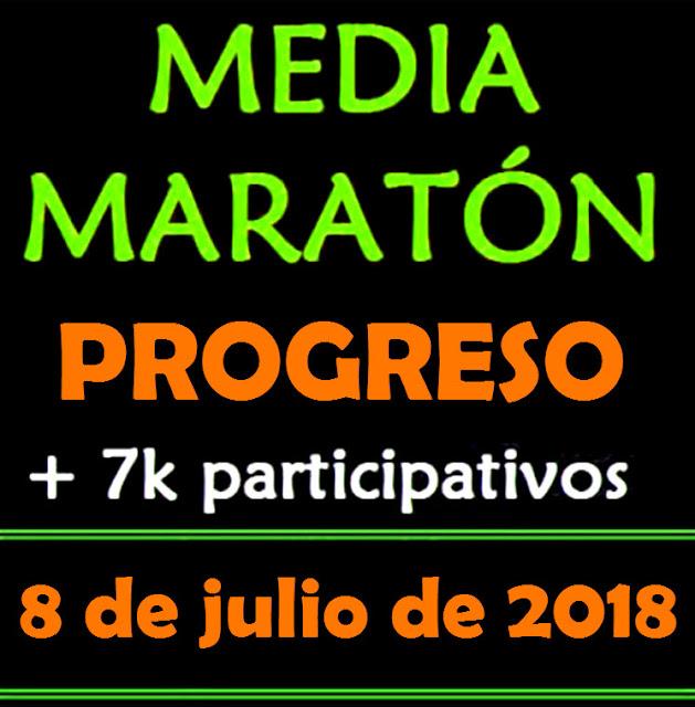 """21k y 7k Media Maratón de Progreso Mario """"Ciego"""" Vero (08/jul/2018)"""