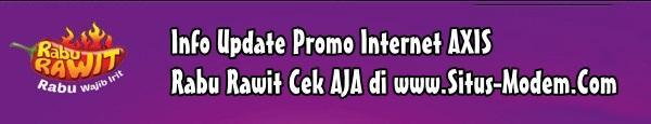 promo internet AXIS Rabu Rawit