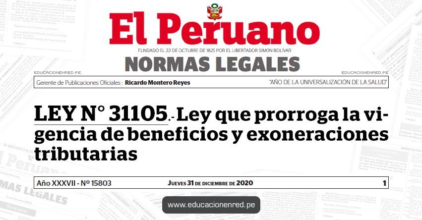 LEY N° 31105.- Ley que prorroga la vigencia de beneficios y exoneraciones tributarias