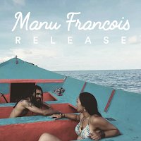Reverbnation MP3/AAC Download - Release by Manu Francois - stream album free on top digital music platforms online | The Indie Music Board by Skunk Radio Live (SRL Networks London Music PR) - Tuesday, 26 March, 2019