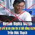 Tổ chức theo dõi nhân quyền quốc tế đòi thả tự do cho Trưởng ban đại diện miền Trung của Hội anh em dân chủ