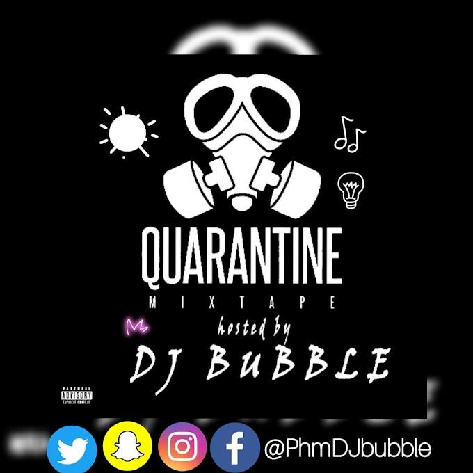 Mixtape: DJ Bubble - Qurantine Mix