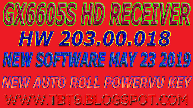 GX6605S HD RECEIVER HARDWARE-203.00.018 NEW SOFTWARE WITH POWERVU TEN SPORTS OK