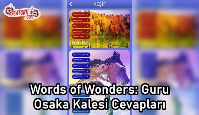 Words of Wonders: Guru Osaka Kalesi Cevapları