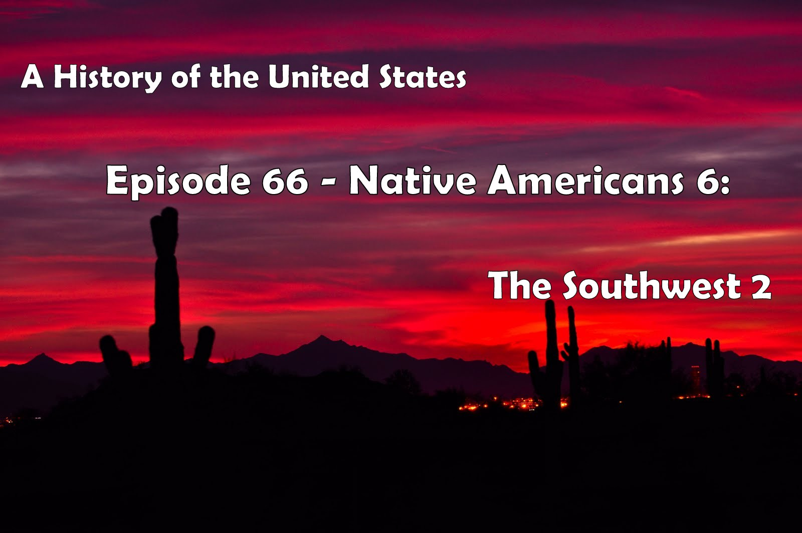 Thehistoryof Podcast A History Of The United States