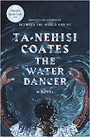 The Water Dancer by Ta-Nehisi Coates (Book cover)