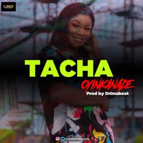 Oyinkanade Tacha Prod By From Beatz mp3 download