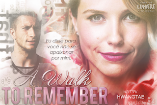 CF - A Walk To Remember (HwangTae)