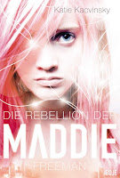 https://www.luebbe.de/bastei-luebbe/ebooks/jugendbuecher/die-rebellion-der-maddie-freeman/id_3088753