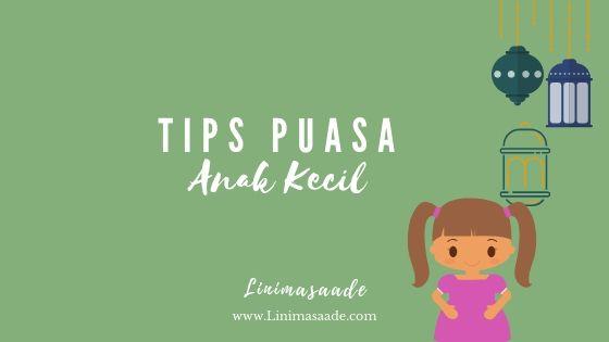 Tips puasa untuk anak kecil Agar semangat puasa