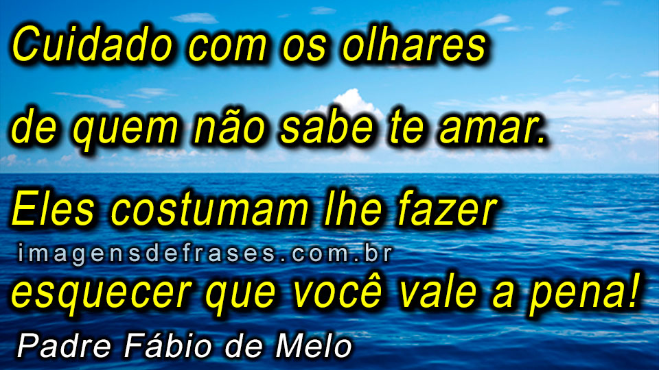 Frases do Padre Fábio de Melo