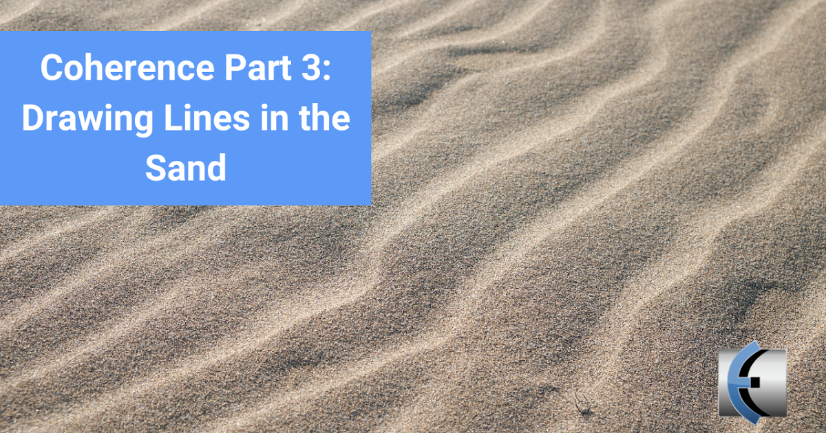 Photo of Coherence Part 3: Drawing lines in the sand | Modern Manual Therapy Blog