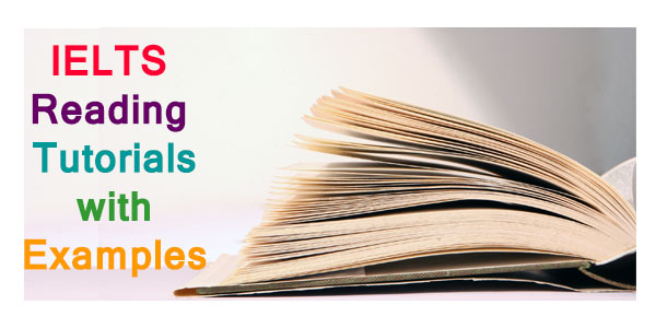 IELTS Reading Tutorials with Examples
