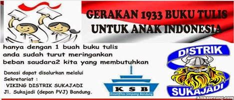 Gerakan 1933 Buku Tulis Untuk Anak Indonesia persembahan Viking Distrik Sukajadi