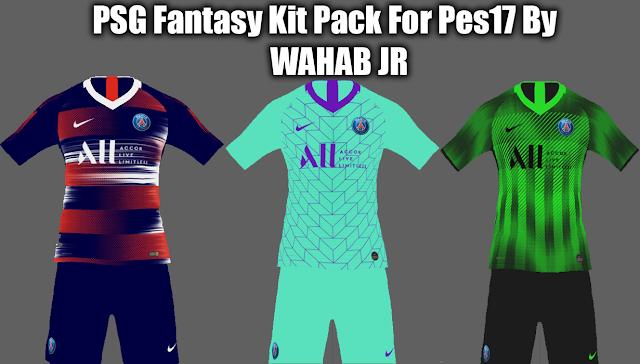 PSG Fantasy Kit Pack For Pes17 By WAHAB JR
