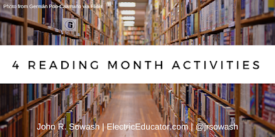 4 Reading Month Activities | John R. Sowash