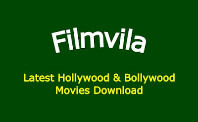 Filmvila 2021 – Hollywood and Bollywood movies download illegal website