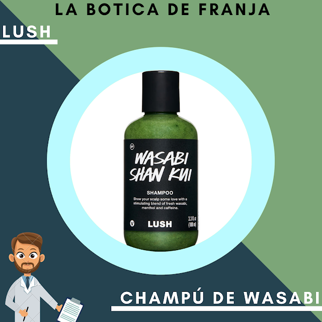 LUSH | CHAMPÚ DE WASABI (REVIEW)