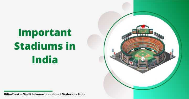 List of Important Stadiums in India - PDF Download
