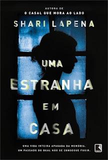Uma estranha em casa - Shari Lapena - Editora Record