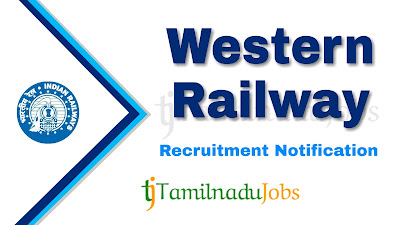 Western Railway Recruitment notification 2019, railway jobs, govt jobs in india, govt job for 12 pass, govt jobs for graduate, central govt jobs