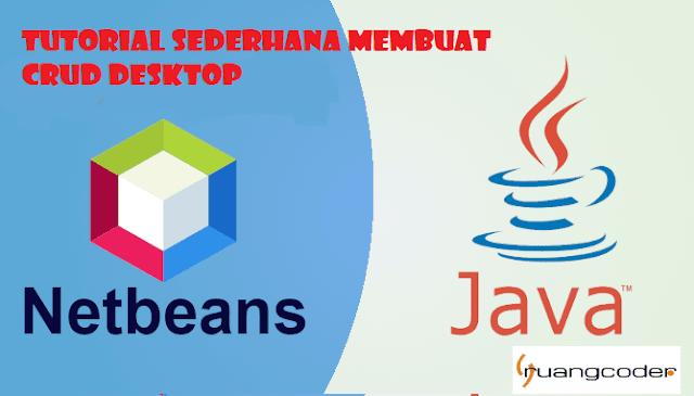 Cara Membuat CRUD Java Netbeans