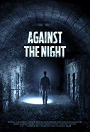 Watch Against the Night Online Free 2017 Putlocker