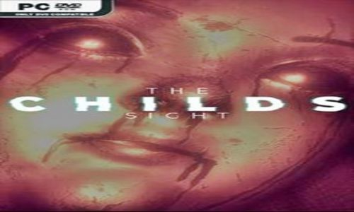 Download The Childs Sight SKIDROW Highly Compressed