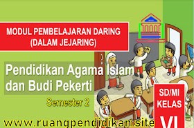 Modul Pembelajaran Daring PAI Dan BP Semester 2 Kelas 6 SD/MI Kurikulum 2013