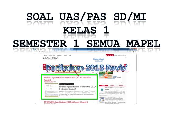 Soal UAS Kelas 1 SD/MI Semester 1 Kurikulum 2013 Semua MAPEL